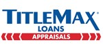 TitleMax Authorized Appraisers